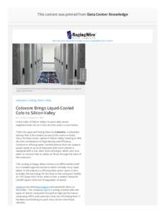 This content was printed from Data Center Knowledge  Feedback The Colocation Channel is brought to you by RagingWire Data Centers