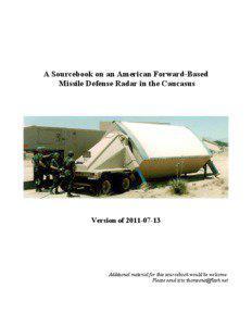 A Sourcebook on an American Forward-Based Missile Defense Radar in the Caucasus