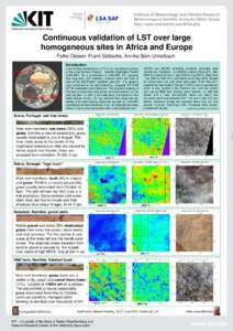 Institute of Meteorology and Climate Research Meteorological Satellite Analysis (MSA) Group http://www.imk-asf.kit.edu/MSA.php Continuous validation of LST over large homogeneous sites in Africa and Europe