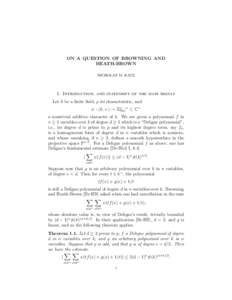 ON A QUESTION OF BROWNING AND HEATH-BROWN NICHOLAS M. KATZ 1. Introduction, and statement of the main result Let k be a finite field, p its characteristic, and
