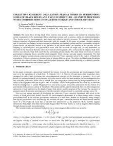 COLLECTIVE COHERENT OSCILLATION PLASMA MODES IN SURROUNDING MEDIA OF BLACK HOLES AND VACUUM STRUCTURE - QUANTUM PROCESSES WITH CONSIDERATIONS OF SPACETIME TORQUE AND CORIOLIS FORCES N. Haramein¶ and E.A. Rauscher § The