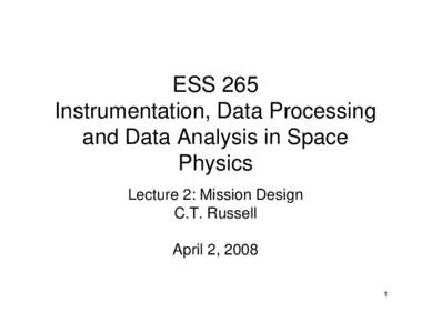 ESS 265 Instrumentation, Data Processing and Data Analysis in Space Physics