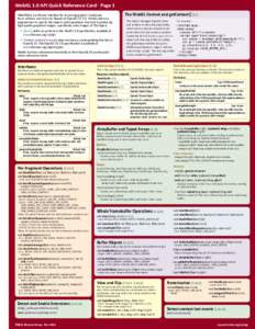WebGL 1.0 API Quick Reference Card  Page 1 WebGL® is a software interface for accessing graphics hardware from within a web browser. Based on OpenGL ES 2.0, WebGL allows a