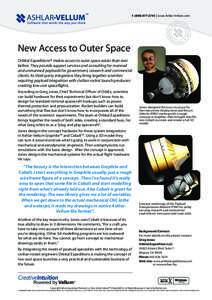 | www.Ashlar-Vellum.com  New Access to Outer Space Orbital Expeditions® makes access to outer space easier than ever before. They provide support services and consulting for manned and unmanned payloads