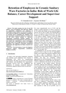 TEM Journal–225  Retention of Employees in Ceramic Sanitary Ware Factories in India: Role of Work Life Balance, Career Development and Supervisor Support