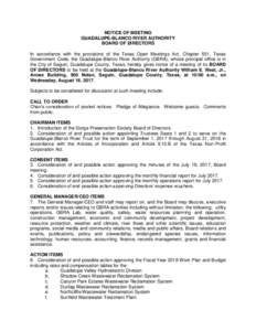 NOTICE OF MEETING GUADALUPE-BLANCO RIVER AUTHORITY BOARD OF DIRECTORS In accordance with the provisions of the Texas Open Meetings Act, Chapter 551, Texas Government Code, the Guadalupe-Blanco River Authority (GBRA), who