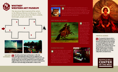 WONDERS OF WILDLIFE  2 The American West inspired all the artists in the Whitney Western Art Museum. Their