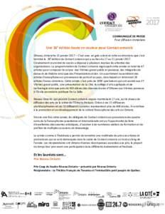 COMMUNIQUÉ DE PRESSE Pour diffusion immédiate Une 36e édition haute en couleur pour Contact ontarois Ottawa, dimanche 22 janvier 2017 – C'est avec un gala coloré et riche en émotions que s'est terminé la 36e