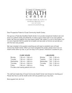 1010 FIRST STREET SE, SUITE 110 BANDON OREGON2529 coastcommunityhealth.org  Dear Prospective Patient of Coast Community Health Center,