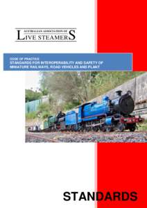 CODE OF PRACTICE STANDARDS FOR INTEROPERABILITY AND SAFETY OF MINIATURE RAILWAYS, ROAD VEHICLES AND PLANT