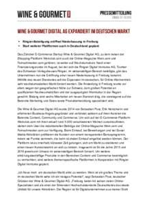 Pressemitteilung Zürich, Wine & Gourmet Digital AG expandiert im deutschen Markt § §