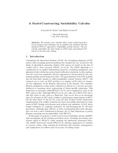 A Model-Constructing Satisfiability Calculus Leonardo de Moura1 and Dejan Jovanovi´c2 1 2  Microsoft Research