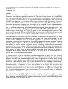 A Political Economy of Oligarchy: Winner-take-all ideology, superstar norms, and the rise of the 1% Yochai Benkler* September, 2017 Abstract The rise of the 1% was the result of interaction among several systems. It was