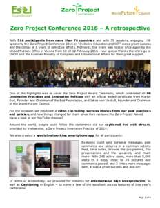 """Zero Project Conference 2016 – A retrospective With 516 participants from more than 70 countries and with 35 sessions, engaging 198 speakers, the Zero Project Conference 2016 on """"Inclusive Education and ICT"""" was a"""