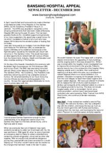 BANSANG HOSPITAL APPEAL NEWSLETTER - DECEMBER 2010 www.bansanghospitalappeal.com Charity NoIn April I was thrilled and honoured to be made a Member of the National Order of the Republic of The Gambia