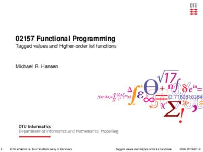 02157 Functional Programming - Tagged values and Higher-order list functions