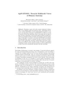 ApiNATOMY: Towards Multiscale Views of Human Anatomy Bernard de Bono1 , Pierre Grenon1 , Michiel Helvenstijn2 , Joost Kok2 , and Natallia Kokash2,? 1