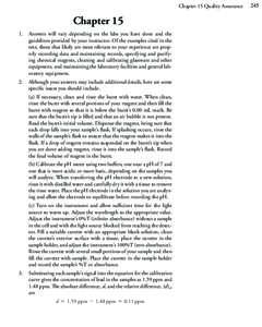 Chapter 15 Quality Assurance  Chapter 15 1. Answers will vary depending on the labs you have done and the guidelines provided by your instructor. Of the examples cited in the text, those that likely are most relevant to