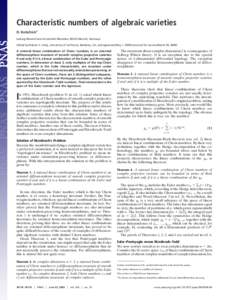 Characteristic numbers of algebraic varieties D. Kotschick1 Ludwig-Maximilians-Universita¨t Mu¨nchen, 80333 Munich, Germany Edited by Robion C. Kirby, University of California, Berkeley, CA, and approved May 1, 2009 (r