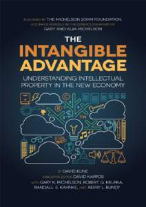 The Intangible Advantage: Understanding Intellectual Property In the New Economy