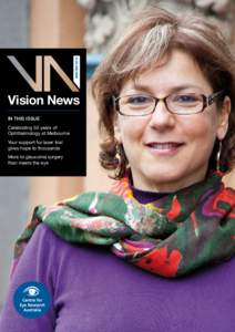 WINTERVision News IN THIS ISSUE Celebrating 50 years of Ophthalmology at Melbourne