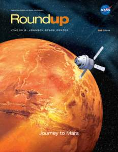 National Aeronautics and Space Administration  Roundup LY N D O N B . J O H N S O N S P A C E C E N T E R  Journey to Mars