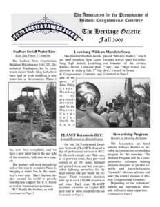 The Association for the Preservation of Historic Congressional Cemetery The Heritage Gazette Fall 2006 SeaBees Install Water Line