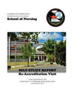 UNIVERSITY OF PUERTO RICO Medical Sciences Campus School of Nursing  SELF-STUDY REPORT