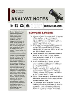This email is part of your subscription Service Update: We have redesigned our Analyst Notes mailer. This is a