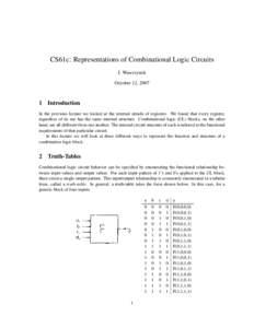 CS61c: Representations of Combinational Logic Circuits J. Wawrzynek October 12, 2007 1