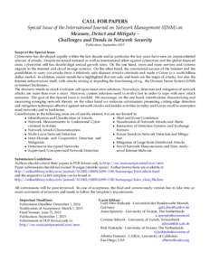 CALL FOR PAPERS Special Issue of the International Journal on Network Management (IJNM) on Measure, Detect and Mitigate – Challenges and Trends in Network Security Publication: September 2015