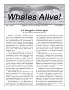 Vol. XX No. 4  A publication of Cetacean Society International October 2011