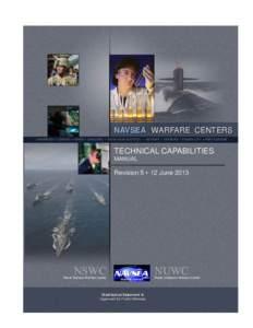 NAVSEA WARFARE CENTERS CARDEROCK • CORONA • CRANE • DAHLGREN • INDIAN HEAD EOD TECH • KEYPORT • NEWPORT • PANAMA CITY • PORT HUENEME TECHNICAL CAPABILITIES MANUAL