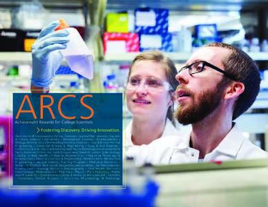 ARCS Achievement Rewards for College Scientists Fostering Discovery. Driving Innovation. Aeronautics & Astronautics • Animal Sciences • Applied Mathematics • Aquatic & Fishery Sciences • Astronomy • Atmospheric