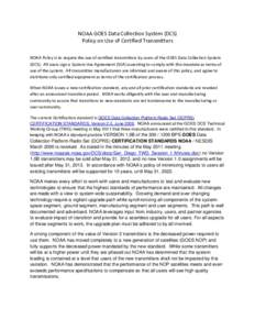 Microsoft Word - NOAA GOES DCS Policy on use of Certified Transmitters.docx