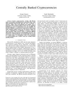 Centrally Banked Cryptocurrencies George Danezis Sarah Meiklejohn  University College London