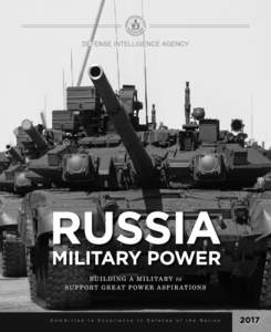 This report is available online at www.dia.mil/Military-Power-Publications For media and public inquiries about this report, contact  For more information about the Defense Intelligence Agency, visit D