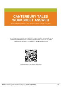 CANTERBURY TALES WORKSHEET ANSWER EBOOK ID BOOM7-CTWAPDF-0 | PDF : 36 Pages | File Size 2,357 KB | 2 Aug, 2016 If you want to possess a one-stop search and find the proper manuals on your products, you can visit this web