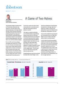 INSIGHT | 10/14  A Game of Two Halves Craig Stanford Head of Alternative Investments