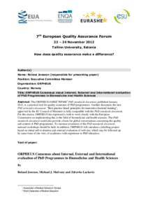7th European Quality Assurance Forum 22 – 24 November 2012 Tallinn University, Estonia How does quality assurance make a difference?  Author(s)