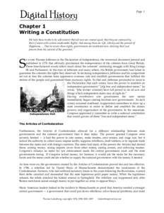 Page 1  Chapter 1 Writing a Constitution We hold these truths to be self-evident: that all men are created equal, that they are endowed by their Creator with certain unalienable Rights, that among these are Life, Liberty