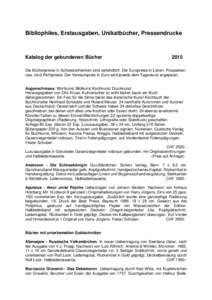 Bibliophiles, Erstausgaben, Unikatbücher, Pressendrucke  Katalog der gebundenen Bücher 2015