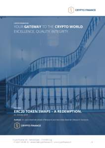 CRYPTO FINANCE AG  YOUR GATEWAY TO THE CRYPTO WORLD. EXCELLENCE. QUALITY. INTEGRITY.  Document