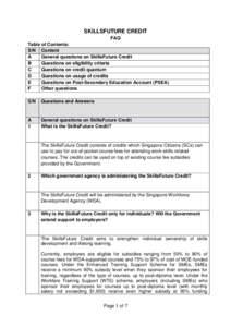 SKILLSFUTURE CREDIT FAQ Table of Contents: S/N Content A General questions on SkillsFuture Credit