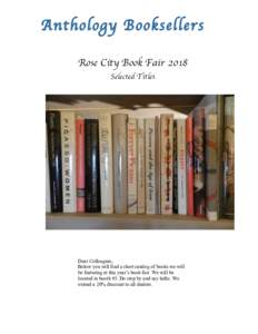 Rose City Book Fair 2018 Selected Titles Dear Colleagues, Below you will find a short catalog of books we will be featuring at this year's book fair. We will be
