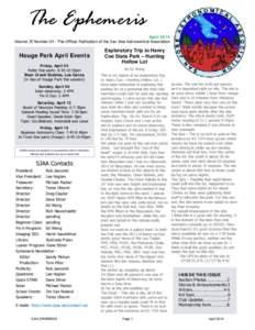 The Ephemeris  April 2014 Volume 25 Number 04 - The Official Publication of the San Jose Astronomical Association  Houge Park April Events