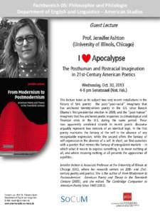 Fachbereich 05: Philosophie und Philologie Department of English and Linguistics – American Studies Guest Lecture Prof. Jennifer Ashton (University of Illinois, Chicago)