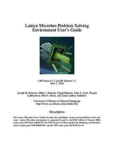 Lattice Microbes Problem Solving Environment User's Guide LM Version 2.3, pyLM Version 1.1 June 1, 2016