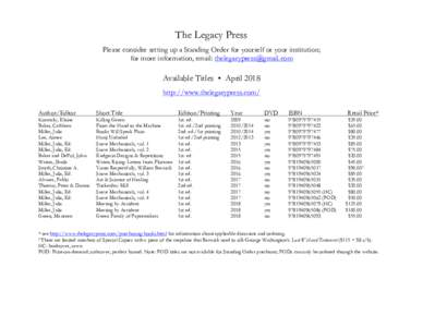 The Legacy Press Please consider setting up a Standing Order for yourself or your institution; for more information, email:  Available Titles • April 2018 http://www.thelegacypress.com/