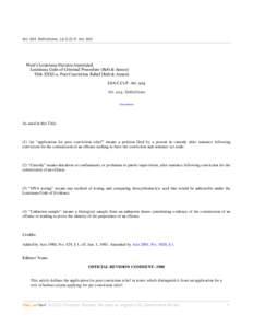 ArtDefinitions, LA C.Cr.P. ArtWest's Louisiana Statutes Annotated Louisiana Code of Criminal Procedure (Refs & Annos) Title XXXI-a. Post Conviction Relief (Refs & Annos) LSA-C.Cr.P. Art. 924